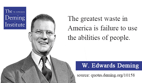 Quote image text: The greatest waste in America is failure to use the abilities of people.